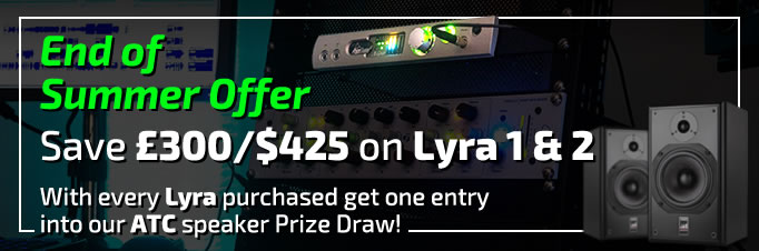 Save £300 on Lyra 1 & 2 and get added to a Prize Draw!