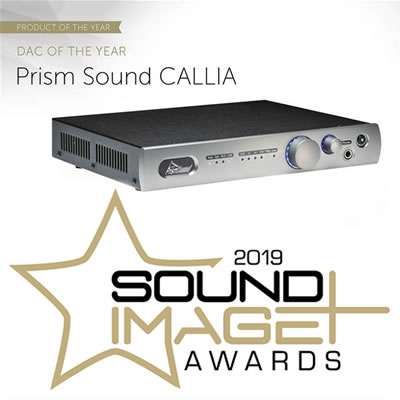 Prism Sound CALLIA wins Best DAC in Sound+Image's 2019 A/V awards!!